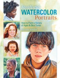 Realistic Watercolor Portraits: How to Paint a Variety of Ages and Ethnicities by Suzanna Winton
